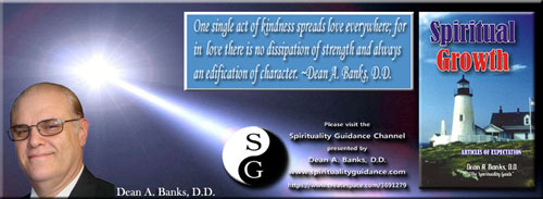 Spirituality Guidance by Dean A. Banks, D.D.